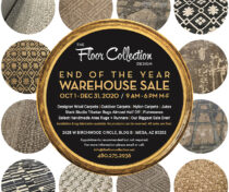 The Floor Collection Design's biggest ever Warehouse Sale, now through December 31, 2020. Save on designer wool carpets, outdoor carpets, nylon carpets, Jutes, Stark Studio Tibetan Rugs, Flatweaves, and select handmade area rugs and runners. Call 480-275-2936 for details. Location is 2628 W. Birchwood Circle, Bldg B, Mesa, AZ 85202